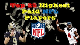 TOP 25 HIGHEST PAID NFL PLAYERS