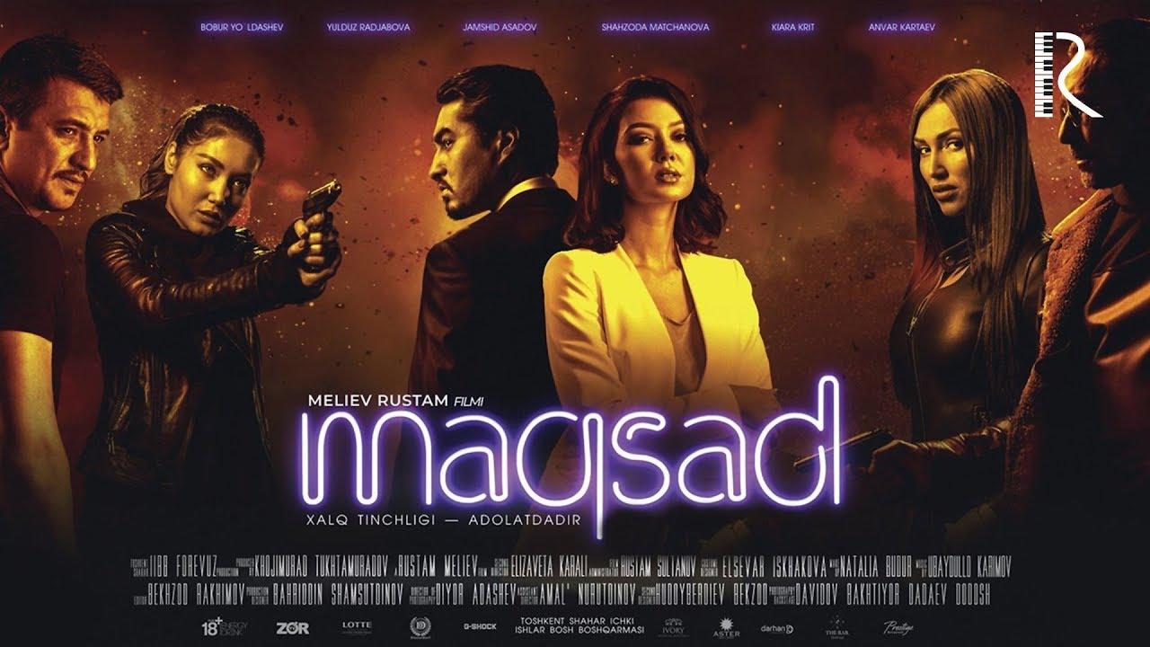 Maqsad (o'zbek film 2019) -  Максад (узбекфильм)