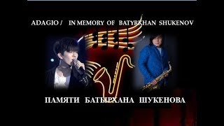 DIMASH / Adagio.  In Memory of  Batyrkhan Shukenov  (sub ENG).  Памяти Батырхана Шукенова