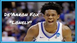 """De'Aaron Fox Mix - """"Lonely"""""""