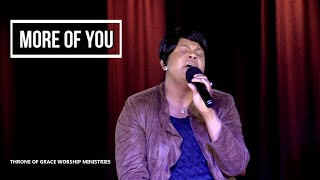 MORE OF YOU (SINACH)- Worship -  By Throne Of Grace Worship Ministries