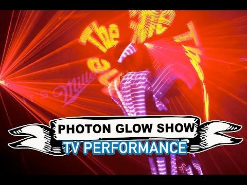 Photon Glow Show Video