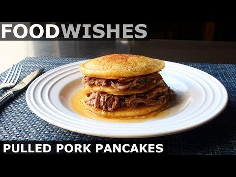 Pulled Pork Pancakes – Pork Stuffed Cornbread Pancakes – Food Wishes