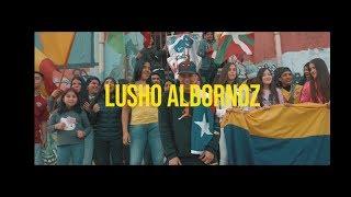 LUSHO ALBORNOZ- BAILA REGGAETON