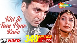 Kisi Se Tum Pyar Karo | Andaaz Songs |Akshay Kumar | Lara