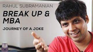 Journey Of A Joke Feat. Rahul Subramanian