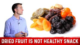Dried Fruit Is NOT A Healthy Snack Food : Dr.Berg On Sugar In Fruits