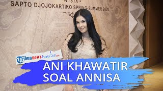 Ani Yudhoyono Sempat Khawatir Jika Annisa Pohan Jadi Istri AHY