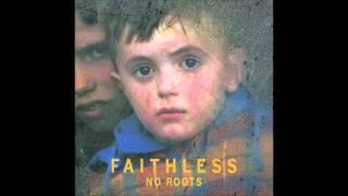 Faithless - Miss U Less, See U More