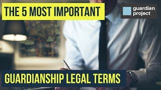 Florida Guardianship Glossary