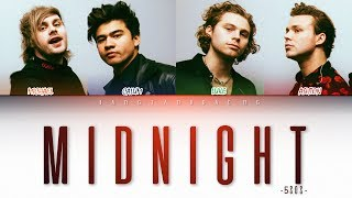 5SOS - Midnight // color coded lyrics