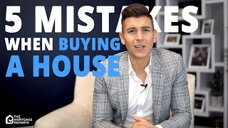 Avoid these 5 MISTAKES if you want a mortgage!