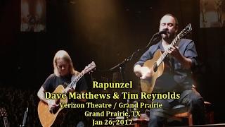 Dave Matthews & Tim Reynolds - Rapunzel - 1/26/17 - [Multicam/60fps/TaperAud] - Grand Prairie, TX