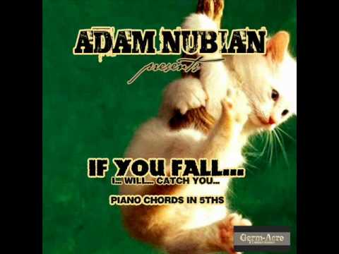 Adam Nubian - IF YOU FALL