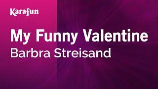Gambar cover Karaoke My Funny Valentine - Barbra Streisand *