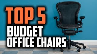 Best Budget Office Chairs in 2019 [Ergonomic & Cheap Options]