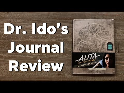 Dr. Ido's Journal: Review and In Depth Flip Through 4K - Alita Battle Angel