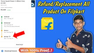 How to Refund or Replacement Product on Flipkart |