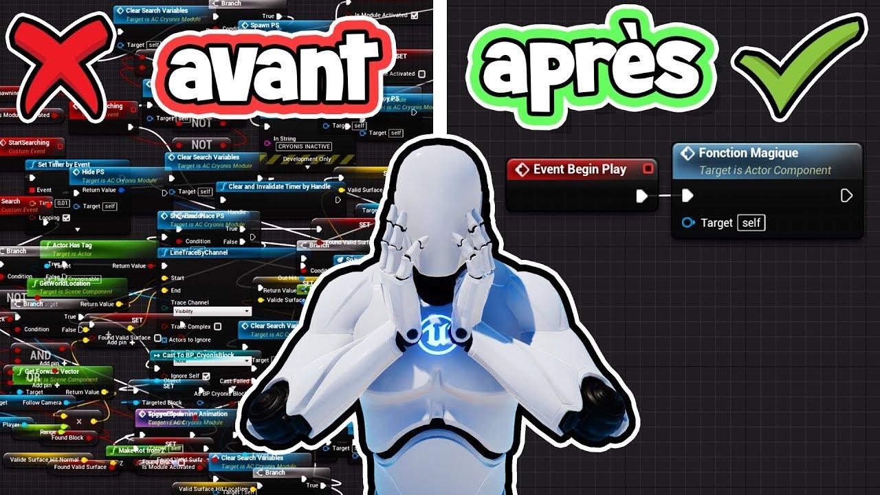 #6 Crée du Code Propre sur Unreal Engine 4   Tuto UE4 FR