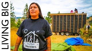 Tiny House Warriors: Building Tiny Homes To Defend Against Oil Pipeline - Video Youtube