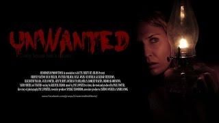 (2017) Unwanted : The Full Indie Movie