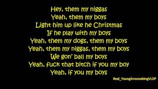 Young Thug Ft. Ralo,Trouble and Lil Durk - My Boys (Official Lyrics) (Download Link)