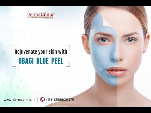 Rejuvenate Your Skin with OBAGI BLUE PEEL | Dr Amrendra Kumar - DermaClinix
