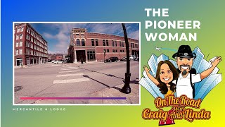 The Pioneer Woman - Visit the Lodge and Mercantile
