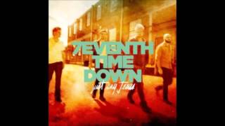 7eventh Time Down - Just Say Jesus -  2013 - [FULL ALBUM]