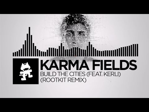 Música Build The Cities (Remix) (feat. Karmafields)