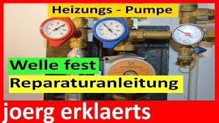 Heizungspumpe defekt - Reparaturanleitung Umwälzpumpe reparieren  Tutorial Nr.  135