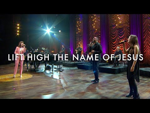 Lift High the Name of Jesus