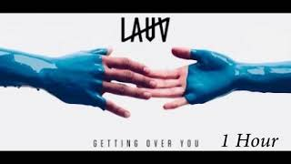 Lauv - Getting Over You [1 Hour] Loop
