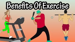 Physical, Mental, And Overall Health Benefits Of Regular Exercise - How Exercise Improves Health