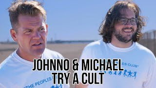 Johnno and Michael Try A Cult