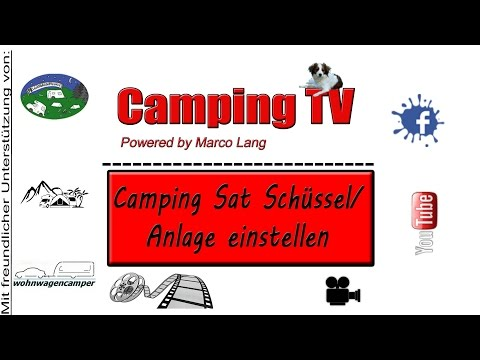 Camping Sat Schüssel/Anlage einstellen