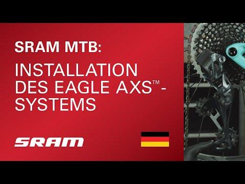 Installation des SRAM Eagle AXS™-Systems