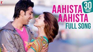 Aahista Aahista - Full Song | Bachna Ae Haseeno | Ranbir