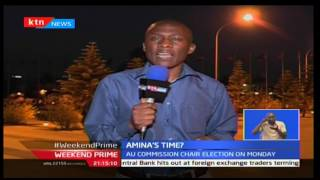 Weekend Prime: Amina Mohamed to contest chairmanship of African Union Commission on Monday