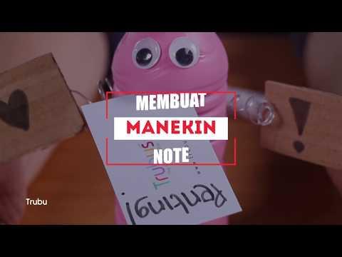 Kreasi Barang Bekas: Buat Kamu yang Pelupa, Coba Manekin Note yang Lucu