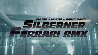 Majoe feat. Kurdo & Farid Bang ✖️ SILBERNER FERRARI RMX ✖️ [ official Video ] prod. by Juh-Dee #FF8