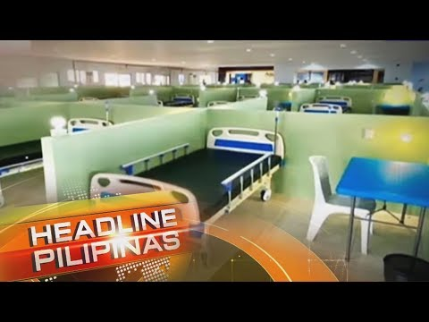 [ABS-CBN]  COVID-19 Treatment Facility sa Eva Macapagal Super Terminal binuksan na   Headline Pilipinas