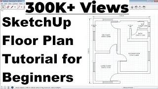 SketchUp Floor Plan Tutorial for Beginners