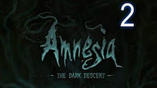 Amnesia  The Dark Descent #2