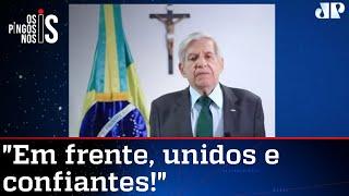 A mensagem do general Augusto Heleno aos brasileiros