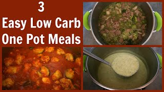 3 Low Carb One Pot Meals | Easy Keto Diet Dinner Recipe Ideas