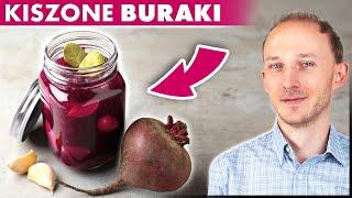 Sok z buraka kiszonego na zdrowie: Właściwości zakwasu buraczanego (buraczki) | Dr Bartek Kulczyński