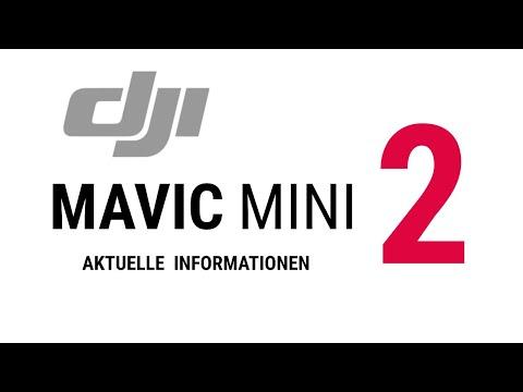 DJI Mavic Mini 2 die ersten Informationen zur neuen Drohne von DJI. Was ist Neu ? Was wird besser ?