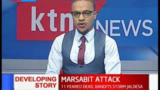 11 people among them police officers killed in Marsabit attack after bandits  storm Jaldesa