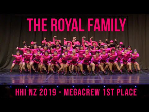 THE ROYAL FAMILY - HHI NZ MEGACREW 1ST PLACE 2019